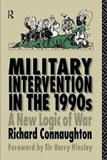 The Operational Level of War: Military Intervention in the 1990s by Richard...