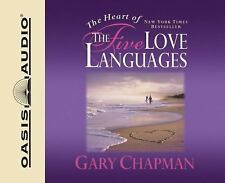 The Heart of the Five Love Languages by Gary Chapman (2008, CD, Unabridged)