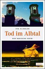 Tod in Albtal von Eva Klingler (2011, Taschenbuch) 170419