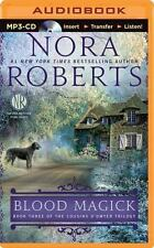 The Cousins o'Dwyer Trilogy: Blood Magick 3 by Nora Roberts (2014, MP3 CD, Unabr