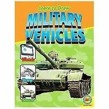 Military Vehicles (Learn to Draw), , Very Good Book