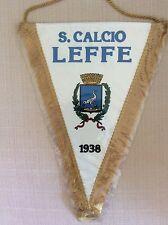 GAGLIARDETTO UFFICIALE CALCIO S. CALCIO LEFFE 1938 CON DOPPIO STEMMA