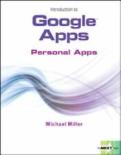 Introduction to Google Apps, Personal Apps (Next Series)