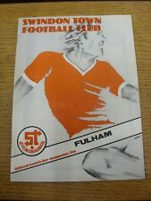 23/08/1980 Swindon Town v Fulham  . Item appears to be in good condition unless