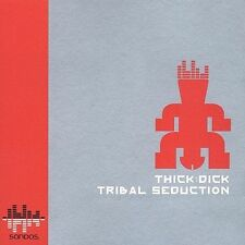 (CD) Thick: Dick - Tribal Seduction