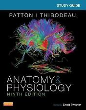 Study Guide for Anatomy and Physiology by Linda Swisher and Kevin T. Patton...
