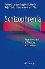 Schizophrenia : Recent Advances in Diagnosis and Treatment (2014, Hardcover)