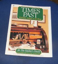 TIMES PAST ISSUE NO.36 - THE SOLDIER'S STUDY