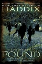 Found (The Missing, Book 1) by Haddix, Margaret Peterson Pre owned