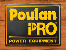 "TIN-UPS TIN SIGN ""Poulan Pro Power Equipment"" Vintage Rustic Wall Decor"