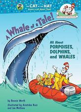 A Whale of a Tale!: All About Porpoises, Dolphins, and Whales (Cat in -ExLibrary