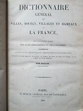 DUCLOS : DICTIONNAIRE DES VILLES, BOURGS, VILLAGES, HAMEAUX DE FRANCE, 1836.