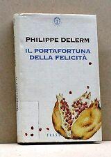 Il portafortuna della felicità - P. Delerm [Libro, Frassinelli editore]