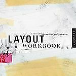 Layout Workbook: A Real-World Guide to Building Pages in Graphic Design by Cull