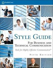 Style Guide : For Business and Technical Communication by Franklin Covey and...