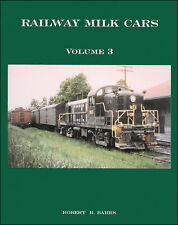 RAILWAY MILK CARS, Vol. 3, throughout New England and New York (NEW BOOK)
