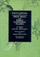 Encyclopedia of Fruit Trees and Edible Flowering Plants in Egypt and t-ExLibrary