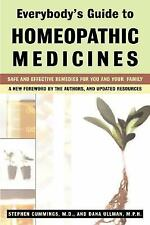 Everybody's Guide to Homeopathic Medicines : Safe and Effective Remedies for...