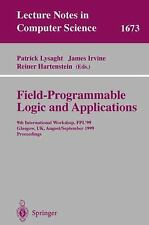 Field Programmable Logic and Applications: 9th International Workshops, FPL'99,