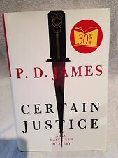 Signed First Canada Edition P D James A Certain Justice; Adam Dalgliesh Mystery