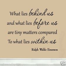 What Lies Behind Us Inspirational Quote Ralph Waldo Emerson Wall Decal Saying