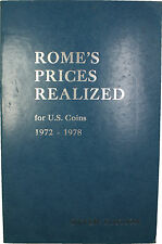 Romes Prices Realized For Us Coins 1972-1978 Volume Ii Silver Edition