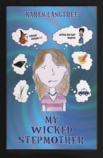 My Wicked Stepmother by Karen Langtree (Paperback, 2008)