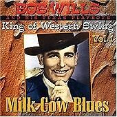 Bob Wills and His Texas Playboys Milk Cow Blues - Vol. 1 CD