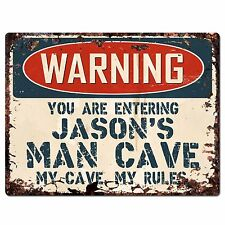 PP2664 WARNING ENTERING JASON'S MAN CAVE Chic Sign Home Store Decor Funny Gift