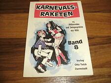 KARNEVALS-RAKETEN   Band 8 -- 15 Büttenreden und Zwiegespräche