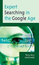 Medical Library Association Books: Expert Searching in the Google Age by...