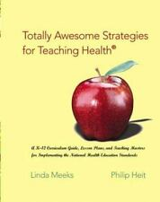 Totally Awesome Strategies for Teaching Health with PowerWeb : Health and...