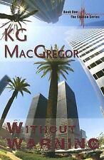 Without Warning (Shaken, Book 1) (Bk. 1), KG MacGregor, New Books
