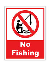 2 x NO FISHING WARNING SELF ADHESIVE STICKERS SAFETY SIGNS BUSINESS