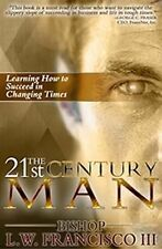 The 21st Century Man: Learning How to Succeed in Changing Times