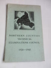 1920 to 1945 NORTHERN COUNTIES TECHNICAL EXAMINATIONS EDUCATION  GREAT PHOTOS