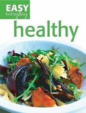 Healthy (Easy Everyday series), Lesley Waters
