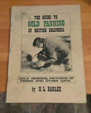 The Guide To Gold Panning In British Columbia Book N.L. Barlee 1973 2nd Printing