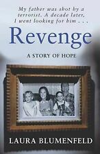 Revenge: A Story of Hope by Laura Blumenfeld (Paperback, 2003)