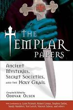 Templar Papers: Ancient Mysteries, Secret Sociaties and the Holy Grail,Oddvar Ol