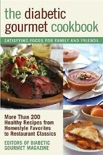 The Diabetic Gourmet Cookbook : More Than 200 Healthy Recipes from Homestyle Fav