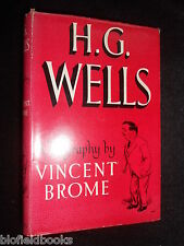 H. G. Wells; A Biography by Vincent Brome - 1951-1st - Literary History, HB/DJ
