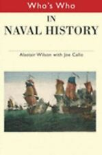 Who's Who in Naval History: From 1550 to the present (Who's Who Series,)