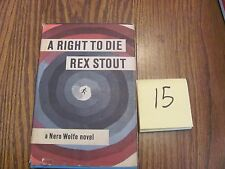 A Right to Die Rex Stout Nero Wolfe novel vintage with dust jacket
