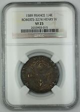 1589 France 1/4 Ecu Silver Coin Roberts-3274 Henry IV NGC VF-25 AKR