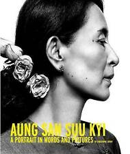 Aung San Suu Kyi: A Portrait in Words and Pictures by Christophe Loviny...