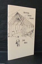 BETTER THAN HOME Joe Hill TRUE 1st 1999 LIMITED EDITION Chapbook