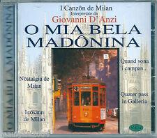 I Canzon de Milan. Giovanni D'Anzi. O mia bela madonina (1994) CD NEW Lassa pur