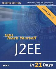 Sams Teach Yourself J2EE in 21 Days by Martin Bond, Peter Roxburgh, Andy...