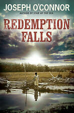 Redemption Falls by Joseph O'Connor (Hardback, 2007)